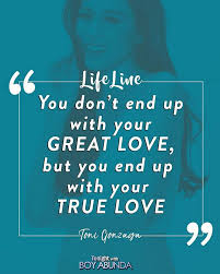 Life Line Quotes TWBA LIFE LINE 100 Inspirational quotes by Kapamilya stars 6