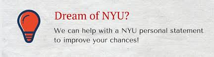 new york university personal statement and admission essays writing nyu personal statement
