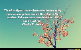 Quote Beauteous The White Light StreamsCharles R Brown Quotes With Pictures