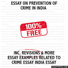 on prevention of crime in essay on prevention of crime in