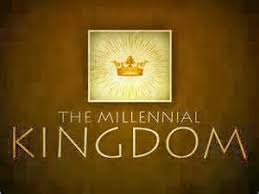 Image result for The Millennial kingdom to come