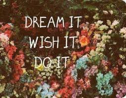 Wishes And Dreams Quotes Best Of Dream It Wish It Do It The Little Things Pinterest