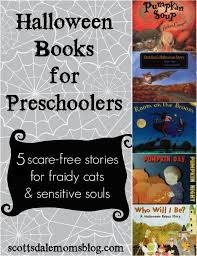 halloween books for preschoolers scare stories for  halloween books for preschoolers 5 scare stories for sensitive souls