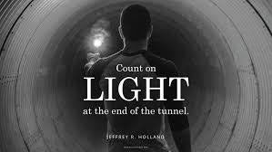 July Quotes Impressive Daily Quote Light At The End Of The Tunnel Mormon Channel