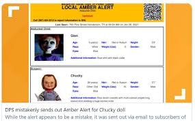 The texas department of public safety later released information about the alert. Amber Alert Shows Killer Doll Chucky Tx Officials Apologize The Kansas City Star