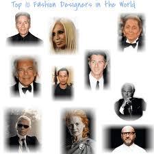 Top 10 Fashion Designers World Wide