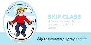 easy to memorize english idioms related to school skip class english idiom