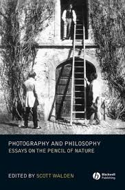 photography and philosophy essays on the pencil of nature photography and philosophy essays on the pencil of nature 1405139242 cover image