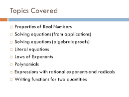 2 topics covered properties of real numbers solving equations