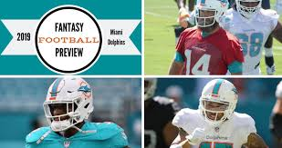 Fitz On Fantasy 2019 Miami Dolphins Buying Guide The