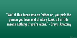 Grey's Anatomy Love Quotes Beauteous Grey's Anatomy Love Quotes Unique Greys Anatomy Click Image To Find