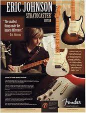 fender eric johnson fender guitars stratocaster eric johnson 2005 print advertisement