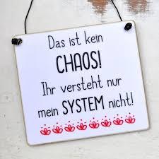 Witziges Schild Mit Spruch Chaos Mit System Sprüche Lustige