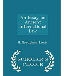 international law essay international law essay atsl ip international law essayessay on ancient international law scholars choice edition buy essay on