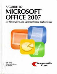 Brown Microsoft Office A Guide To Microsoft Office 2007 For Information And Communication