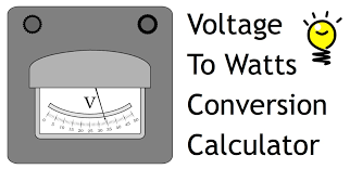 Voltage Wattage Chart Volts To Watts Watts To Amps Volts To Amps Conversion