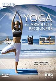 yoga for absolute beginners hatha yoga fit for life series dvd