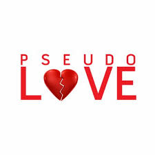 Image result for images of pseudo love