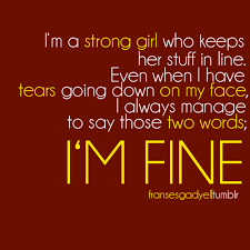 Im Fine Quotes Impressive Im Fine Pictures Photos And Images For Facebook Tumblr Pinterest