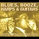 Blues, Booze, Harps and Guitars