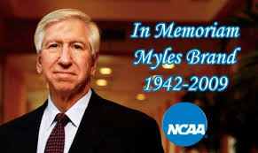 A Tribute to Myles Brand - National Association of Collegiate Directors of  Athletics