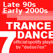 Dutch Trance Charts Late 90s Early 2000s Trance Dance Spotify Playlist