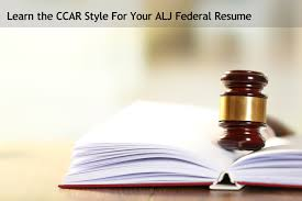 Learn The Ccars Style For Your Alj Federal Resume The Resume Place