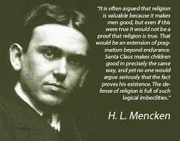 h l mencken s prophecy synchrosecrets mencken religion