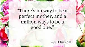 Beautiful Mothers Day Quotes Best Of 24 Of The Most Beautiful Mother's Day Quotes Southern Living