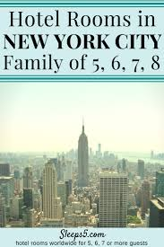 new york city hotel family rooms for 5