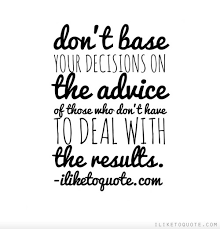 Advice Quotes Quotes About Advice Advice Sayings Regarding Advice Custom Advice Quotes