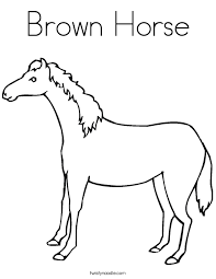 Small Picture Brown Horse Coloring Page Twisty Noodle