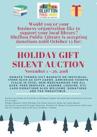 What Is Silent Auction Donate To The Holiday Gift Silent Auction Bluffton Public Library