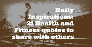 Health And Fitness Quotes Fascinating Daily Inspirations 48 Health And Fitness Quotes You Must Share With