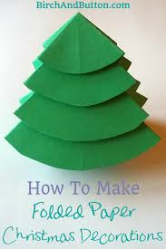 Paper Decorations Christmas How To Make Folded Paper Christmas Decorations Birch And Button