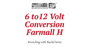 6 to 12 volt on farmall 6 to 12 volt on farmall steiner tractor parts