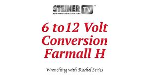 farmall tractor wiring conversion wiring diagram features 6 to 12 volt on farmall farmall tractor wiring conversion