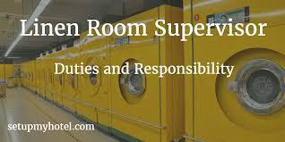 Linen Room Supervisor Laundry Supervisor Job Description