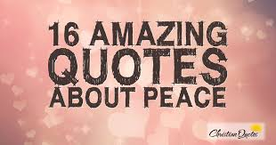 Christian Quotes On Peace Best of 24 Amazing Quotes About Peace ChristianQuotes