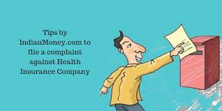 Tips By Indianmoney Com To File A Complaint Against Health Insurance