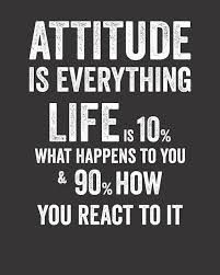 Image result for what attitude do you show up with?