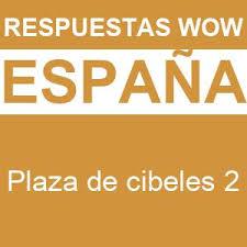Kunci jawaban pr intan pariwara k13 revisi semester 2 kelas x. Wow Plaza De Cibeles 2 Respuestas Wow
