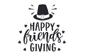 Friend svg free vector we have about (85,449 files) free vector in ai, eps, cdr, svg vector illustration graphic art design format. Happy Friends Giving Svg Cut File By Creative Fabrica Crafts Creative Fabrica