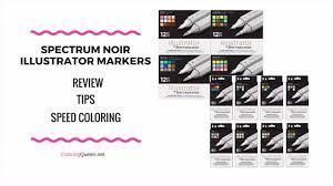 Spectrum Noir Illustrator Markers Review Coloring Queen