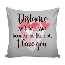 Distance Isn't An Issue Love Quotes For Him Pillow Cover Good Inspiration Distance Love Quotes Cover Photo