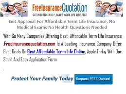 Term Life Insurance Quotes No Medical Exam New Get Approval For Affordable Term Life Insurance No Medical Exams No