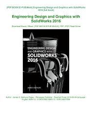 Engineering Design With Solidworks 2016 Pdf Engineering Design And Graphics With Solidworks 2016