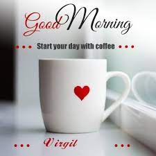 Wish virgil Good Morning with Coffee