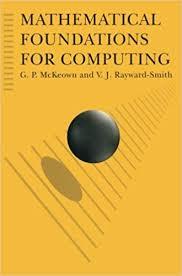 Amazon Com Mathematical Foundations For Computing
