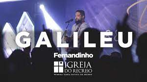Fernandinho - Galileu (Ao Vivo) - YouTube